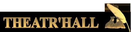 THEATR ' HALL - SARL PHILIPPE ALEXANDRE